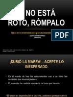 Si No Esta Roto Rompalo [Alvaro Gomez] [Exp. 20] Correccion