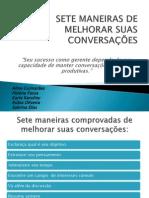 SETE MANEIRAS DE MELHORAR SUAS CONVERSAÇÕES