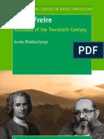 Paulo Freire Rousseau of the Twentieth Century