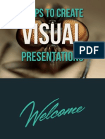 7 Steps to Create Visual Presentations