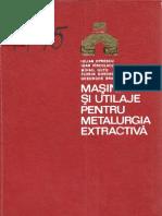 I. Oprescu, I. Vârcolacu, M. Guţu, F. Gheorghiu, Gh. Branişte - Maşini şi utilaje pentru metalurgia extractivă, Editura Tehnică 1976