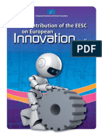 Contribucion of the EESC on European innovation policy(Eng)/ Contribución del Comité Social y Económico Europeo en la política industrial Europea(Ing)/ Batzorde Sozial eta Ekonomiko Europearraren ekarpena Europako politika industrialean(Ing)