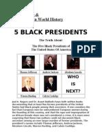 Black People & Their Place in History (Bonus Material,Black US Presidents,Black Inventors List & Black Wall Street )