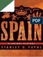 Spain a Unique History. Stanley G. Payne