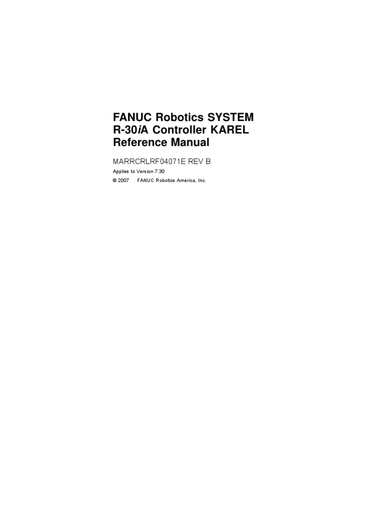 r 30ia karel reference manual ver 7 30 marrcrlrf04071e rev b rh fr scribd com fanuc r30ia programming manual fanuc system r-30ia manual