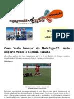 Com 'mala branca' do Botafogo-PB, Auto Esporte vence e elimina Paraíba