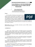 A INCLUSÃO DAS PESSOAS COM NECESSIDADES EDUCACIONAIS ESPECIAIS NO MERCADO DE TRABALHO
