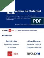 Observatoiredelinternetmobile3eedition 2011 Sfrregie Groupm 110407025926 Phpapp02