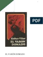 El Varon Domado (Ester Vilar)