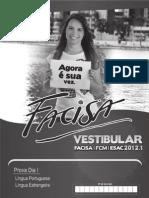 Prova Dia 1 - Lingua Portuguesa - Lingua Estrangeira 2012-1
