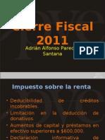 Productividad Fiscal Cierre Fiscal 2011