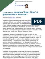 ¿Por qué lo llamamos 'Smart Cities' si queremos decir Servicios_ - ElConfidencial