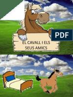 El Cavall i Els Seus Amics