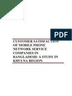 Customer Satisfaction of Mobile Netwrok companies in Bangladesh