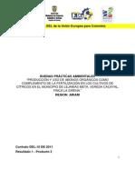 Producción y uso de abonos orgánicos como complemento de la fertilización en los cultivos de cítricos en el municipio de Lejanías Meta, Vereda Cacayal, Finca la Sirena.