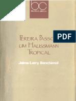 Pereira Passos, Um Haussmann Tropical, 1992