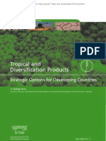 Tropical and Diversification Products
