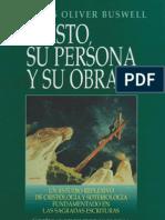 Cristo Su Persona y Su Obra - J. Oliver Buswell