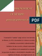 Copilul Diagnostic At Cu Autism Provocari Psihosociale