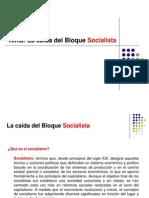 La Caida Del Bloque Socialist A