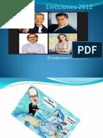 Elecciones 2012.Pptx Trabajo de Dhtic