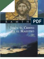 Ramtha _ Jesus El Cristo Y El Maestro