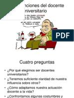 Etica y Funciones Del Docente Universitario 1209173930805826 9[1]
