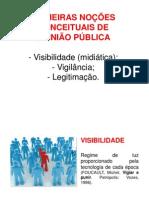Visibilidade, vigilância e legitimação