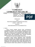 Peraturan Pemerintah Nomor 7 Tahun 2008 Tentang Dekonsentrasi dan Tugas Pembantuan (Penjelasan)