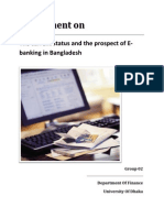 The Current Status and the Prospect of E-Banking in Bangladesh