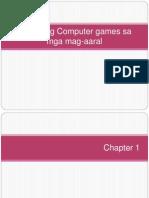Epekto Ng Computer Games Sa Mga Mag-Aaral