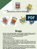 Histórias entre Distritos