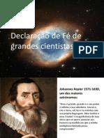 Declarações de Fé de Grandes Cientistas