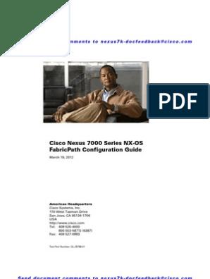 Cisco Nexus 7000 Series Nx-Os Fabricpath Configuration Guide