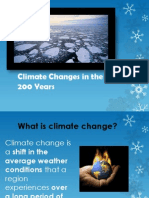 Climate Changes in the Last 200 Years