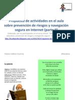 Propuesta de actividades en el aula sobre prevencion de riesgos y navegación segura en Internet (Parte II)