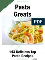 Pasta Greats 143 Delicious Top Pasta Recipes