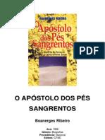 Boanerges Ribeiro - O Apostolo Dos Pes Sangrentos