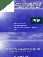 La Reforma Educacional en Chile Junio 2007