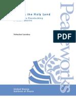 Healing the Holy Land-Interreligious Peace Building in Israel-Palestine-Yehezkel Landau