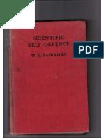 57705819 Scientific Self Defence Defendu W E Fairbairn 1931
