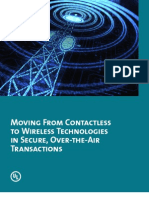 Moving From Contact Less to Wireless Technologies in Secure, Over-the-Air Transactions