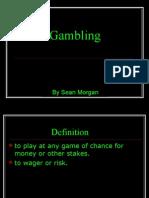 Gambling Presentation