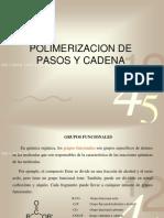 Polimerizacion de Pasos y Cadena