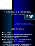 A Probidade e a Improbidade Administrativa