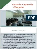 Administración Centro de Cómputo