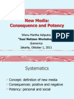 Potency and Consequence of New Media