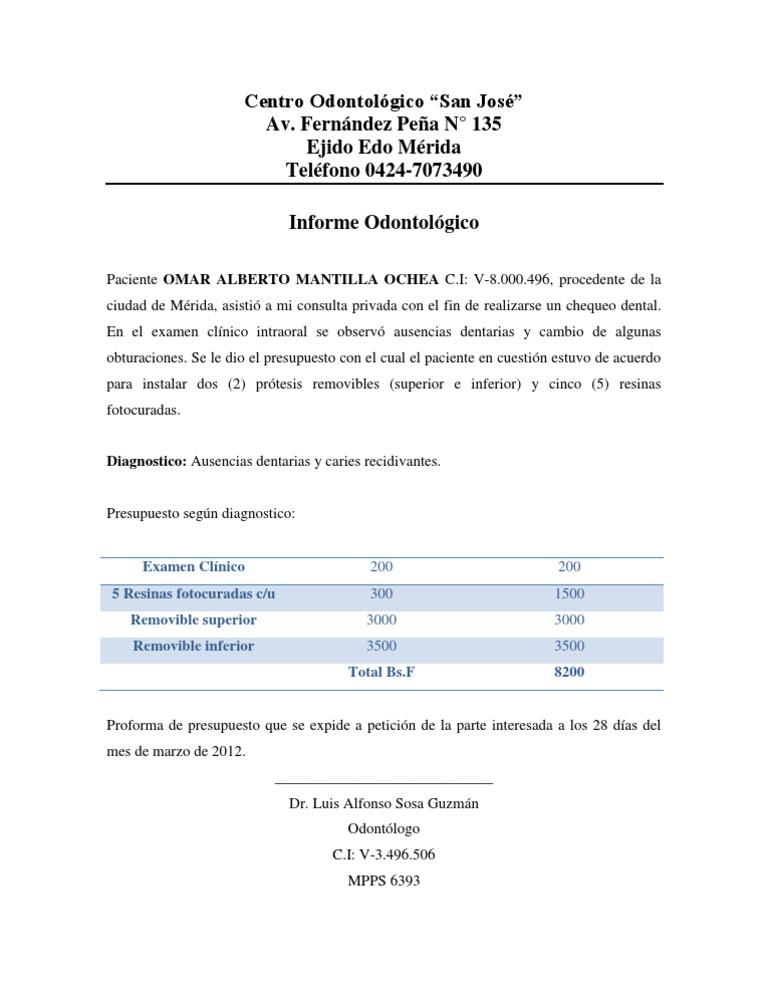 Informe odontologico for Presupuesto para una pileta de material