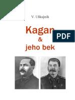 Z dejín Ruska_Stalin (KAGAN a jeho bek)