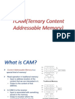 TCAM(Ternary Content Address Able Memory)